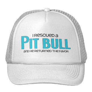I Rescued a Pit Bull (Male Dog) Hat