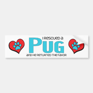 I Rescued a Pug (Male Dog) Bumper Sticker