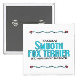 I Rescued a Smooth Fox Terrier Male Dog Pinback Button