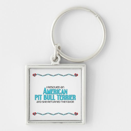 I Rescued an American Pit Bull Terrier (Female) Key Chains