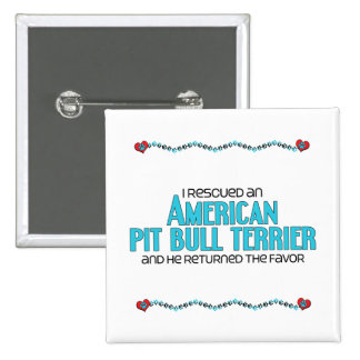 I Rescued an American Pit Bull Terrier (Male Dog) Pin