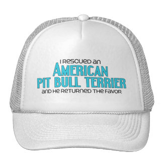 I Rescued an American Pit Bull Terrier (Male Dog) Hats