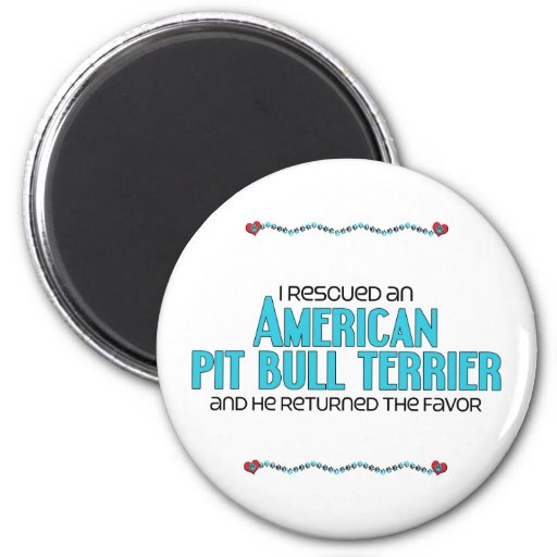 I Rescued an American Pit Bull Terrier (Male Dog) Refrigerator Magnets