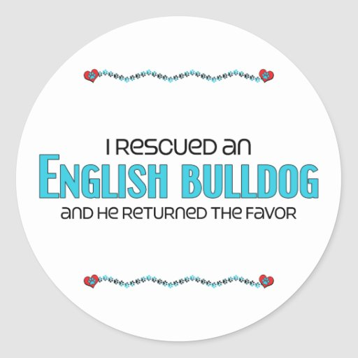 I Rescued an English Bulldog (Male Dog) Stickers
