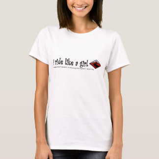 I ride like a girl - can you? T-Shirt