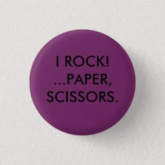 I rock!..paper scissors 3 cm round badge