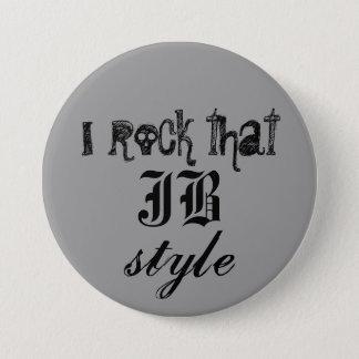 I rock that JB style 7.5 Cm Round Badge