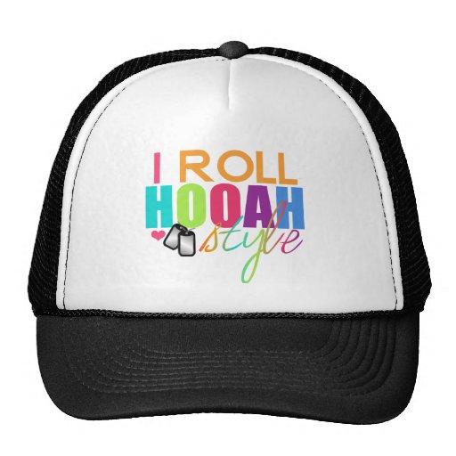 I roll HOOAH Style Trucker Hat