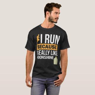 I Run because I Really Like Moonshine Cheat Day T-Shirt