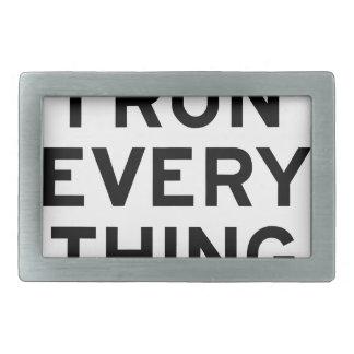 I Run Every Thing Rectangular Belt Buckle