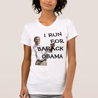 I RUN FOR BARACK OBAMA T-Shirt