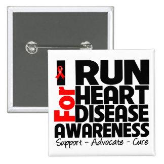 I Run For Heart Disease Awareness Button