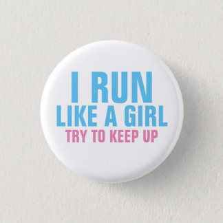 I Run Like a Girl 3 Cm Round Badge