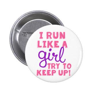 I Run Like a Girl 6 Cm Round Badge