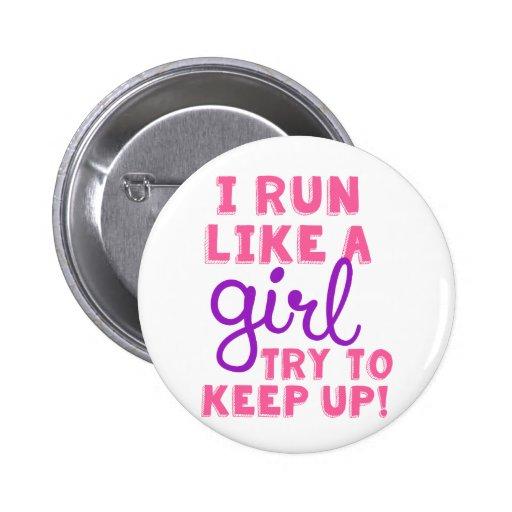 I Run Like a Girl Pin