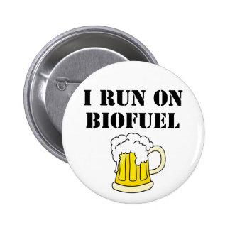 I run on biofuel button