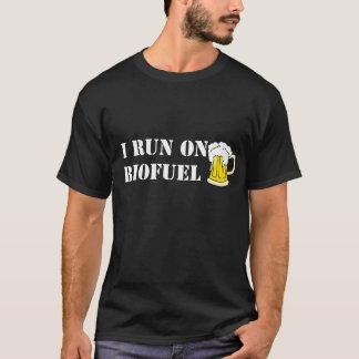 I run on biofuel, funny t-shirt