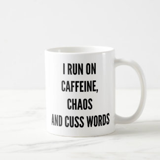 I run on caffeine chaos and cuss words Christmas Coffee Mug