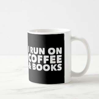 I Run on Coffee and Books Mug