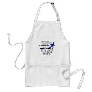 I Run Until The Pain Stops Standard Apron