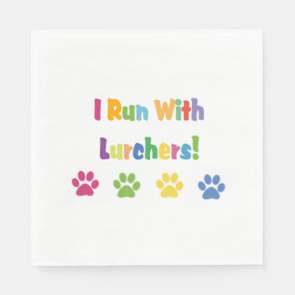 I Run With Lurchers Disposable Napkin