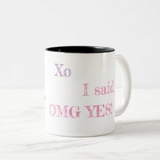 I said OMG YES! Mug