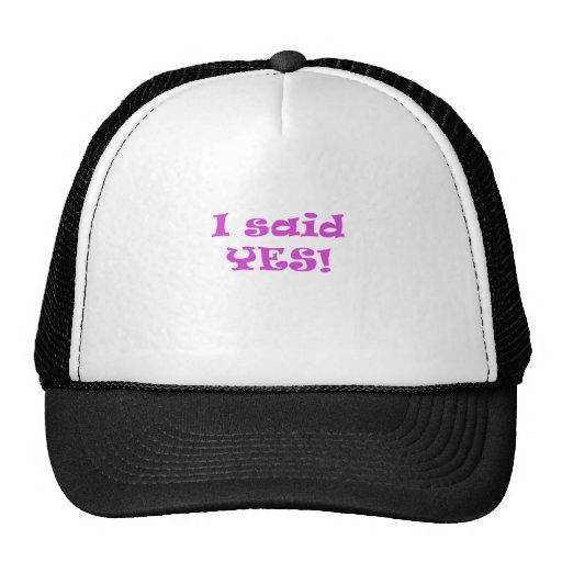 I Said Yes Mesh Hats
