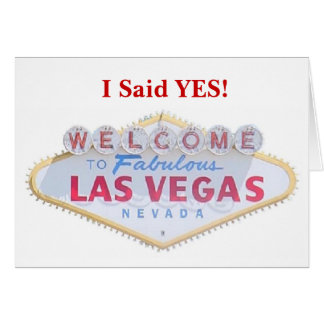 I Said YES! Las Vegas Save the Date Announcement C Greeting Card