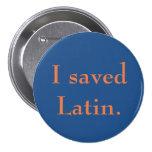I saved Latin. Pin