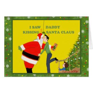 I Saw Daddy Kissing Santa Claus Christmas Card Gay