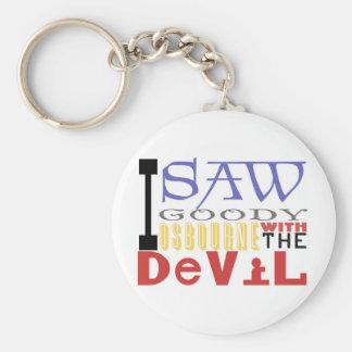 I Saw Goody Osbourne w/ The Devil Key Ring
