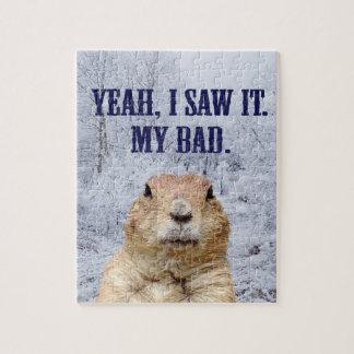 I Saw It Groundhog Day Jigsaw Puzzle