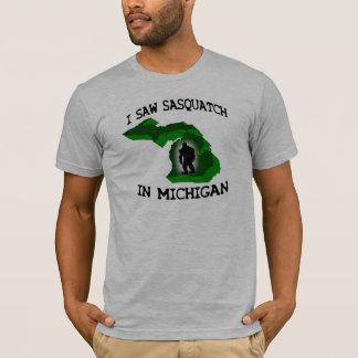 I Saw Sasquatch In Michigan T-Shirt