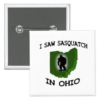 I Saw Sasquatch In Ohio Pinback Button