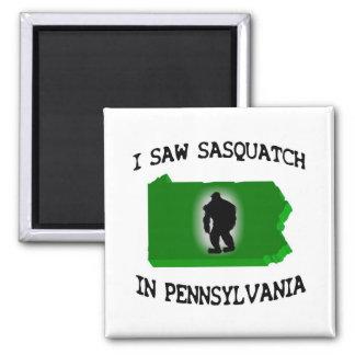 I Saw Sasquatch In Pennsylvania Square Magnet