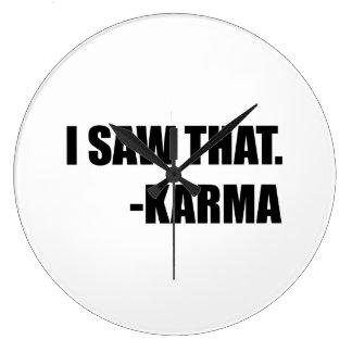 I Saw That Karma Clock