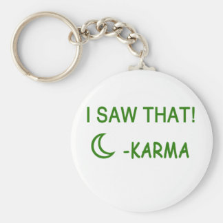 I Saw That Karma funny present Key Ring