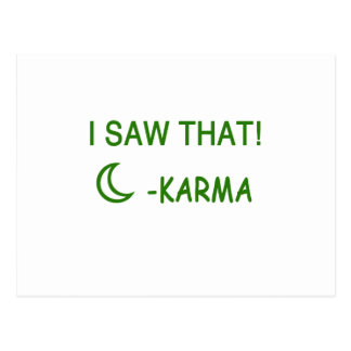 I Saw That Karma funny present Postcard