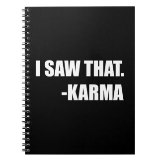 I Saw That Karma Notebooks