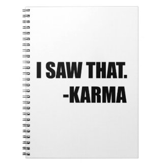 I Saw That Karma Spiral Note Books