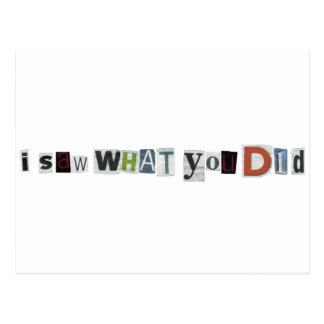 I Saw What You Did Postcard