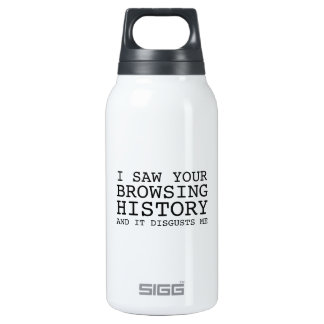 I Saw Your Browsing History And It Disgusts Me 0.3L Insulated SIGG Thermos Water Bottle