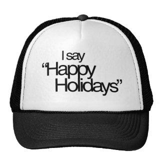 I say Happy Holidays Mesh Hats