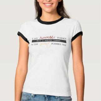 I Say Horrible Things - Ladies Ringer T Shirt