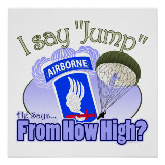 I Say Jump [173rd Airborne] Poster