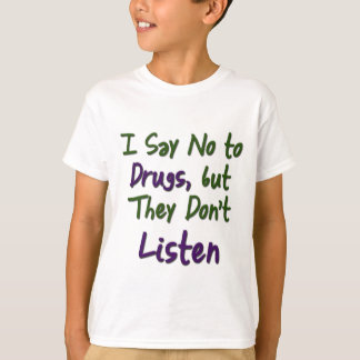 I-Say-No-to-Drugs, Tees