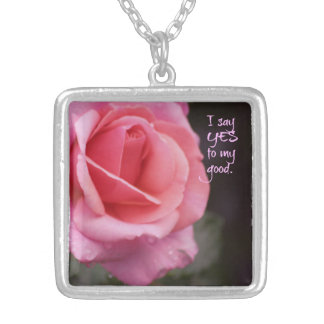 I say YES to my good rose pendant