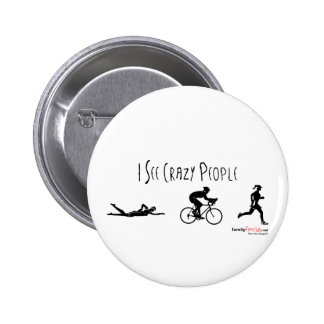 I See Crazy People 6 Cm Round Badge