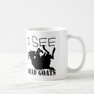 I See Dead Goats Coffee Mugs