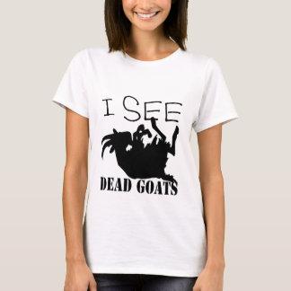 I See Dead Goats T-Shirt